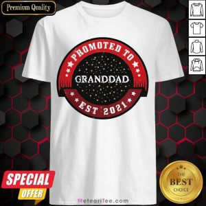 Promoted To Granddad Est 2021 Grandpa Again 2021 Shirt - Design By Meteoritee.com