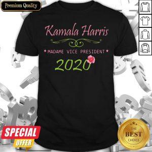 Nice Kamala Harris Mademe Vice President 2020 Flower Shirt