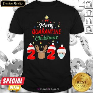 Nice Merry Chrismas Quarantine 2020 Santa Claus Shirt