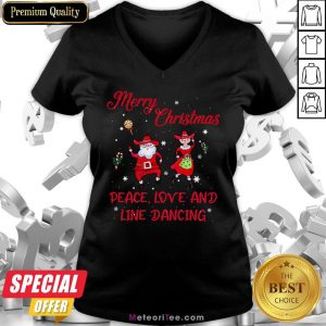 Nice Merry Christmas Peace Love And Line Dancing V-neck