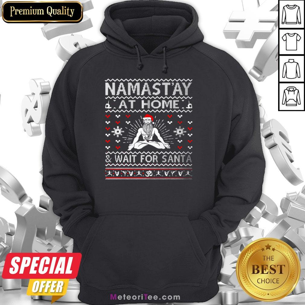 Top Namastay At Home And Wait For Santa Hoodie