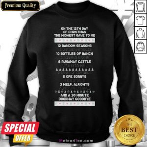 Top On The 12th Day Of Christmas The Midwest Gave To Me Christmas Sweatshirt