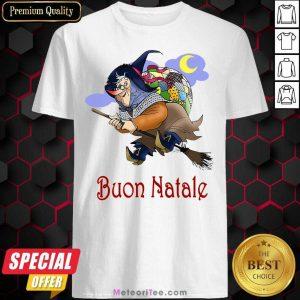 Italian La Befana Buon Natale Ugly Christmas Shirt - Design By Meteoritee.com
