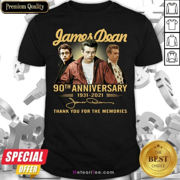 James Dean 90th Anniversary 1931 2021 Thank You For The Memories Signature Shirt - Design By Meteoritee.com