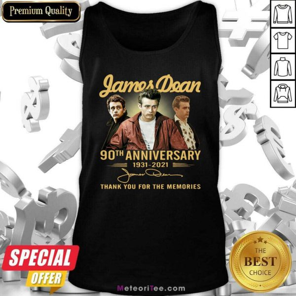 James Dean 90th Anniversary 1931 2021 Thank You For The Memories Signature Tank Top - Design By Meteoritee.com