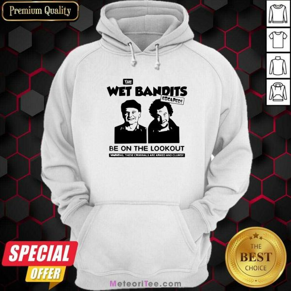 The Wet Bandits Escaped Be On The Lookout Hoodie - Design By Meteoritee.com