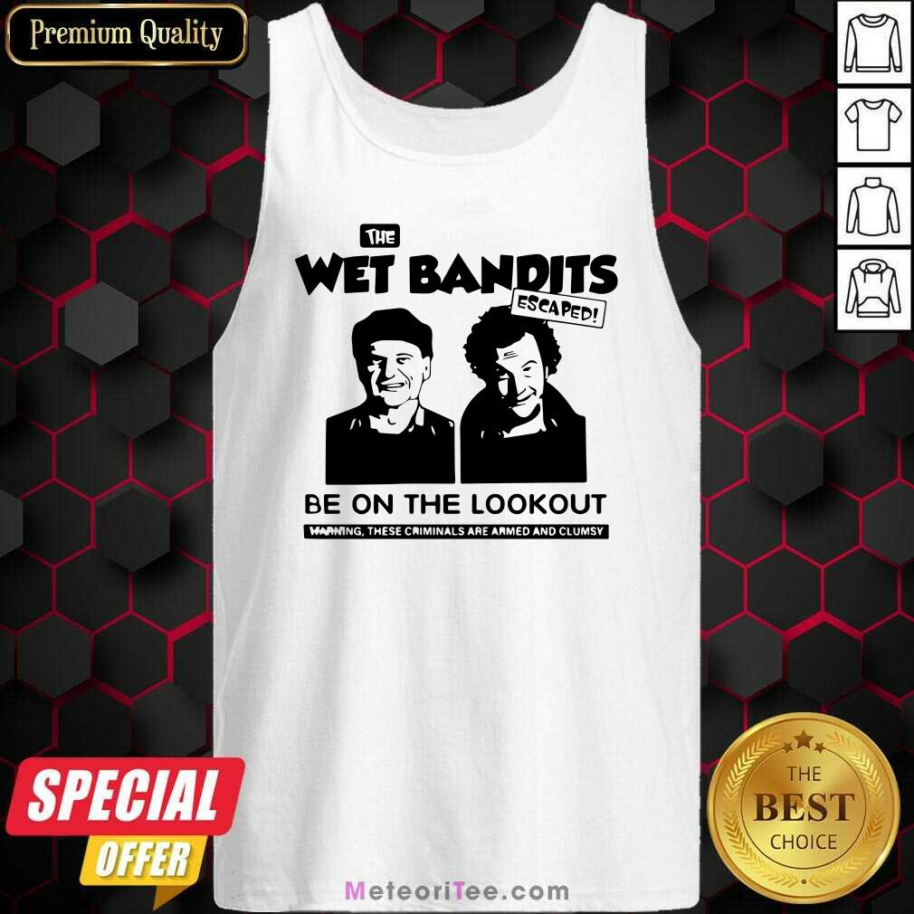 The Wet Bandits Escaped Be On The Lookout Tank Top - Design By Meteoritee.com