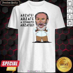 Arzate Arzate A Cornuto Arzatee Shirt - Design By Meteoritee.com
