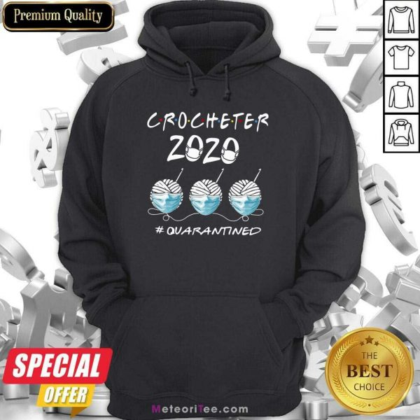 Crocheter 2020 Face Mask Quarantined Hoodie - Design By Meteoritee.com