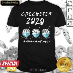 Crocheter 2020 Face Mask Quarantined Shirt - Design By Meteoritee.com