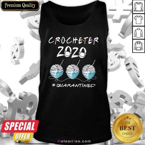 Crocheter 2020 Face Mask Quarantined Tank Top - Design By Meteoritee.com
