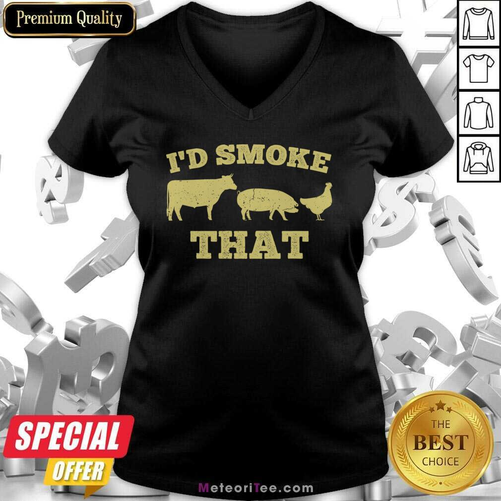 I'd Smoke That Funny Bbq Smoker Dad Barbecue Grilling V-neck - Design By Meteoritee.com