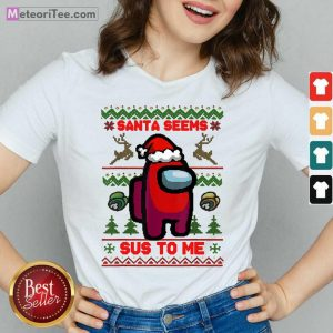 Among Us Santa Seems Sus To Me Ugly Christmas V-necke - Design By Meteoritee.com