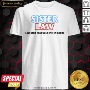 Sinjin Drowning Merch Sister Law Shirt- Design By Meteoritee.com
