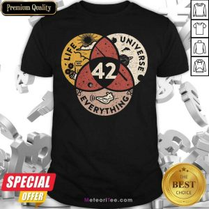 42 The Answer To Life Universe And Everything Shirt - Design By Meteoritee.com