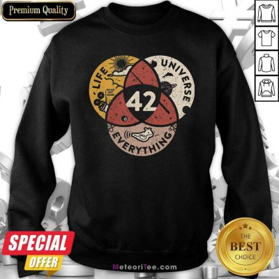 42 The Answer To Life Universe And Everything Sweatshirt - Design By Meteoritee.com
