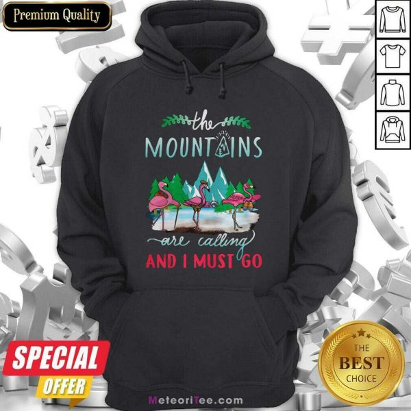 Crane The Mountains Are Calling And I Must Go Hoodie- Design By Meteoritee.com
