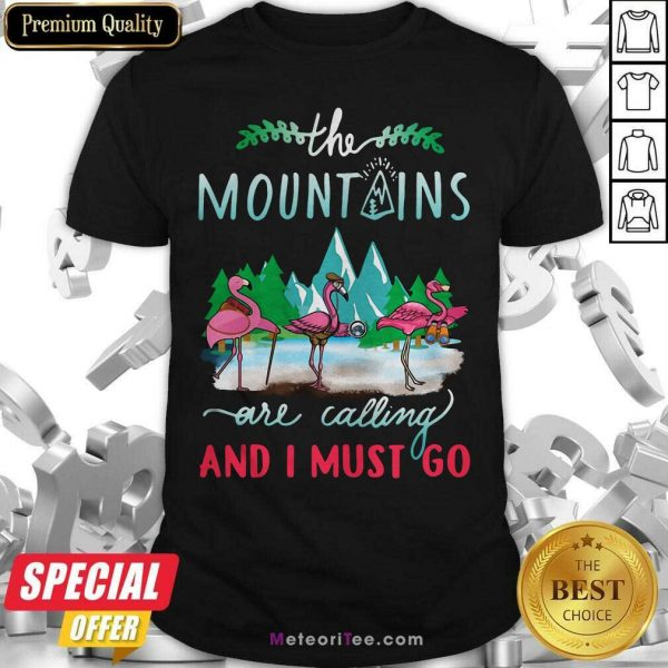 Crane The Mountains Are Calling And I Must Go Shirt - Design By Meteoritee.com