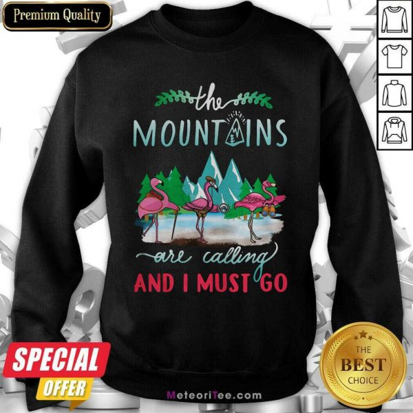 Crane The Mountains Are Calling And I Must Go Sweatshirt - Design By Meteoritee.com