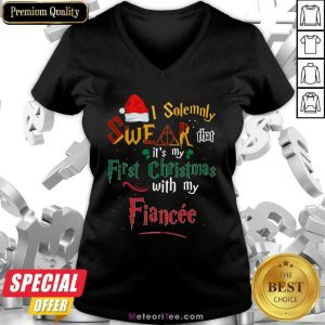 I Solemnly Swear That It's My First Christmas With My Fiance V-neck - Design By Meteoritee.com