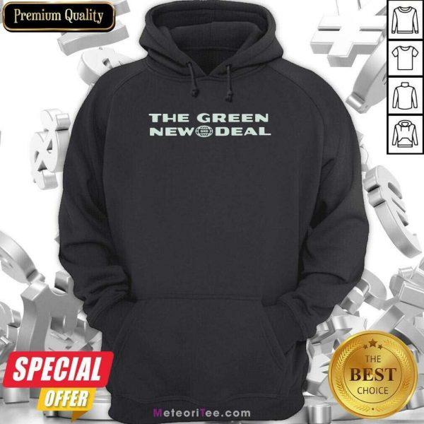 The Green New Deal Hoodie - Design By Meteoritee.com