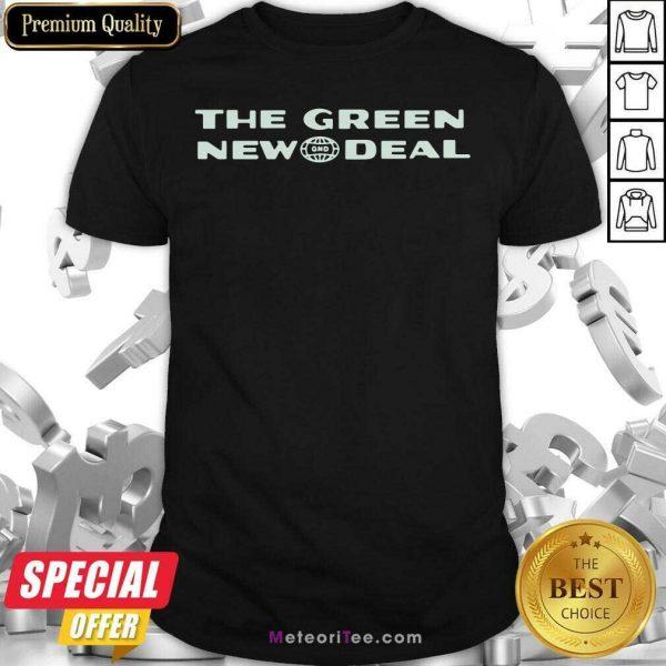 The Green New Deal Shirt- Design By Meteoritee.com