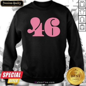 46 Number Pink Trump Biden Election Sweatshirt - Design By Meteoritee.com