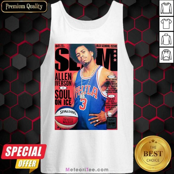 Old School Issue Slam Allen Iverson Soul On Ice Tank Top- Design By Meteoritee.com