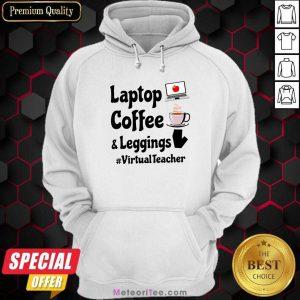 Virtual Teacher Laptop Coffee And Leggings Hoodie - Design By Meteoritee.com