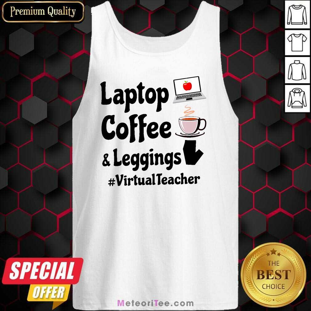 Virtual Teacher Laptop Coffee And Leggings Tank Top - Design By Meteoritee.com