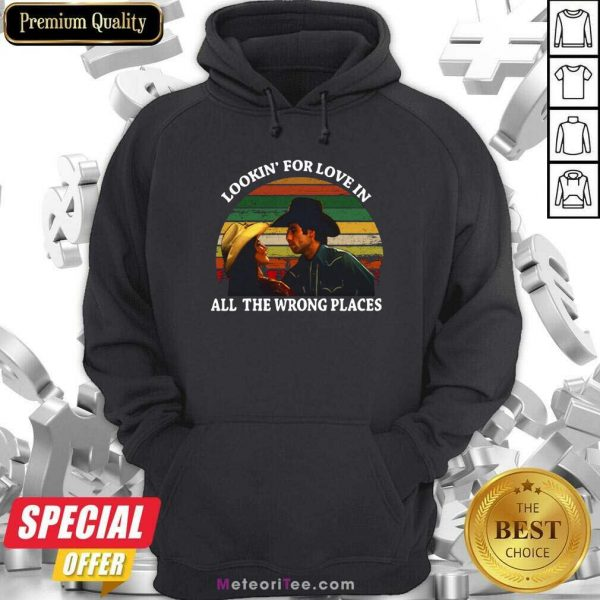 Looking For Love In All The Wrong Places Music Top Vintage Hoodie - Design By Meteoritee.com