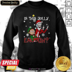 Rick And Morty Is This Jolly Enough Christmas Sweatshirt - Design By Meteoritee.com