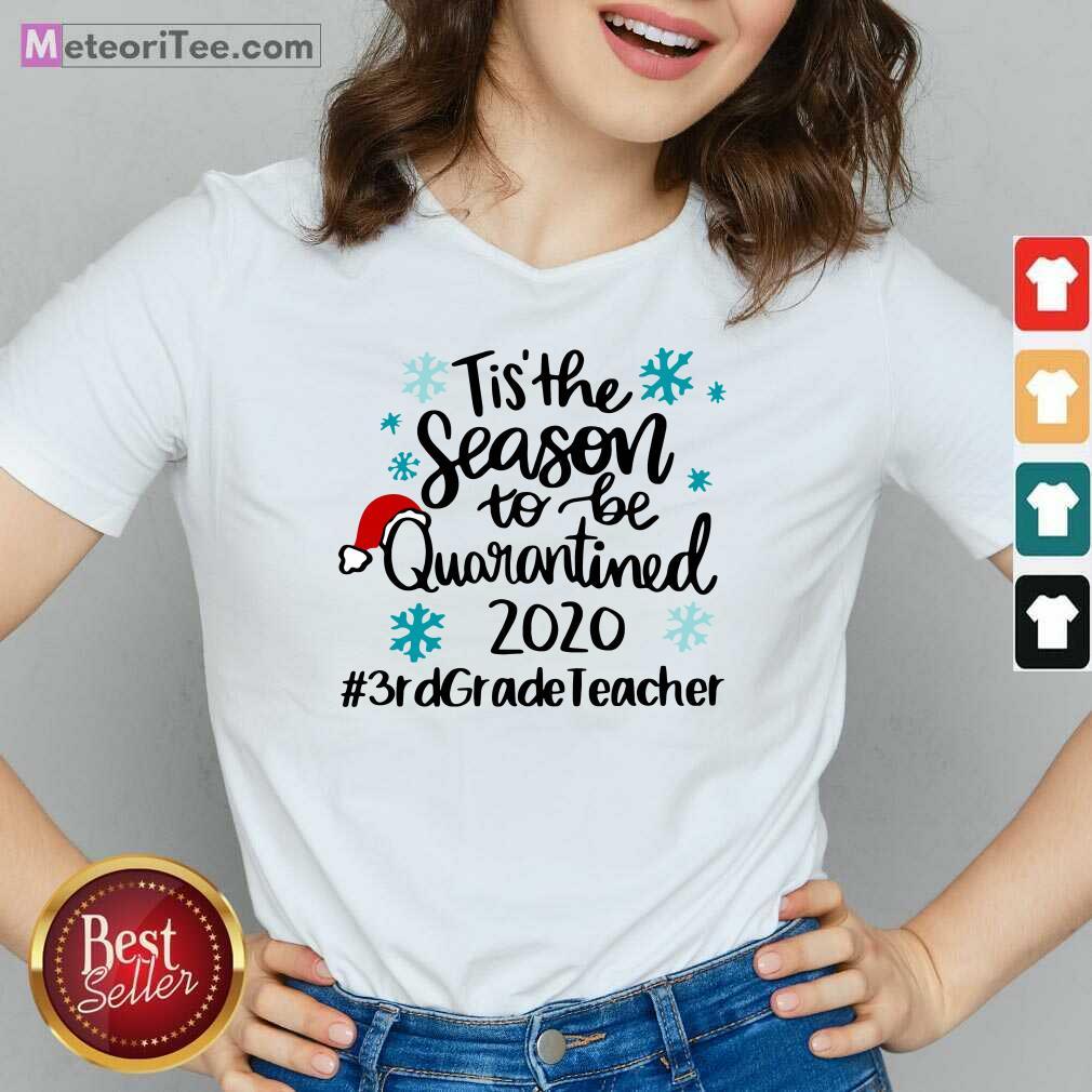 Tis' The Season To Be Quarantined 2020 3rd Grade Teacher Merry Christmas V-neck - Design By Meteoritee.com