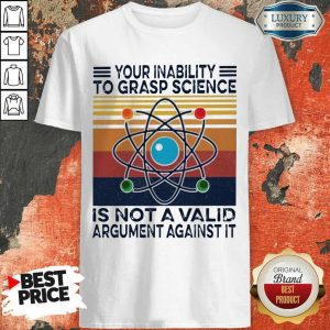 Annoyed A Valid Argument Against It Vintage Shirt