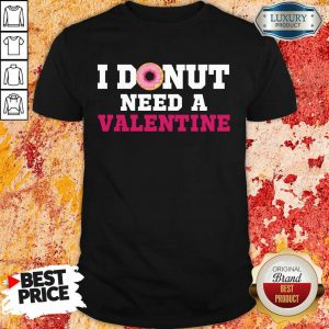 Bored I Donut Need 26 A Valentine Shirt - Design by Meteoritee.com