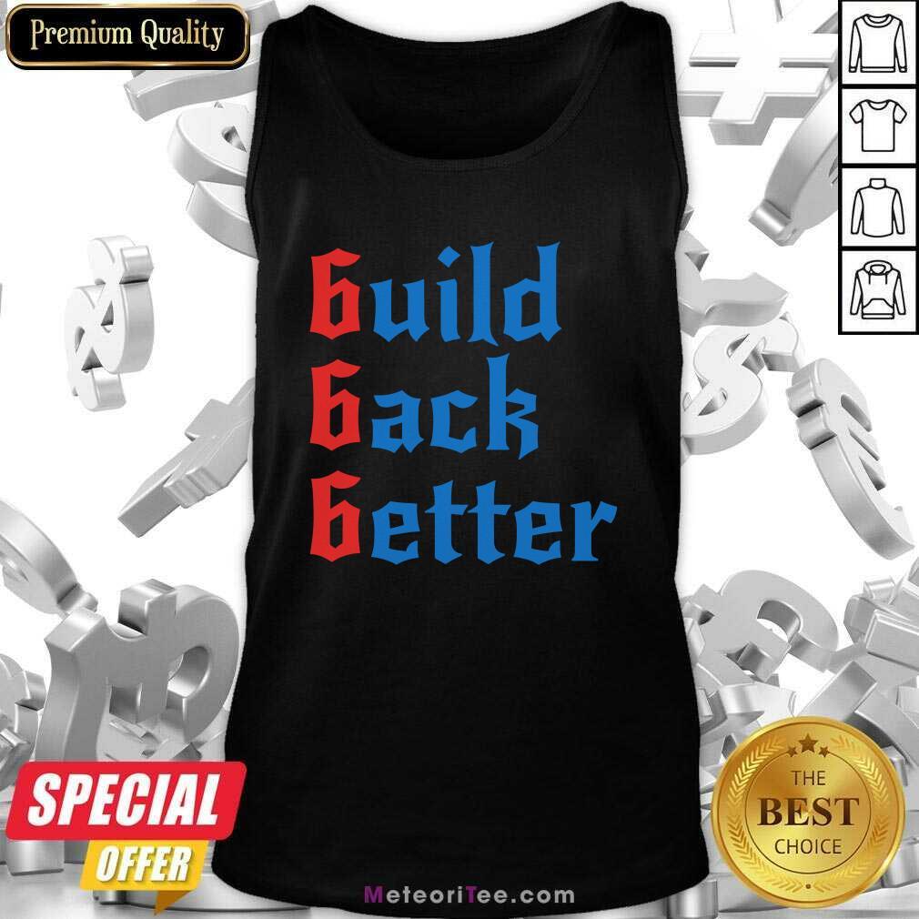 Build Back Better 666 Anti Globalist Tank Top - Design By Meteoritee.com