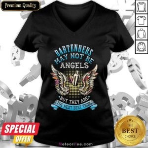 Bartenders May Not Be Angels But They Are The Next Best Thing V-neck- Design By Meteoritee.com