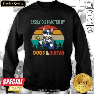 Easily Distracted By Dogs And Guitar Vintage Retro Sweatshirt - Design By Meteoritee.com