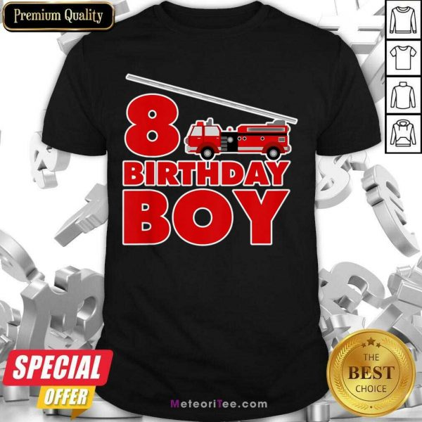 8th Birthday Boy 1 Fire Truck Shirt - Design By Meteoritee.com