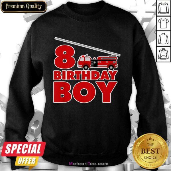 8th Birthday Boy 1 Fire Truck Sweatshirt - Design By Meteoritee.com