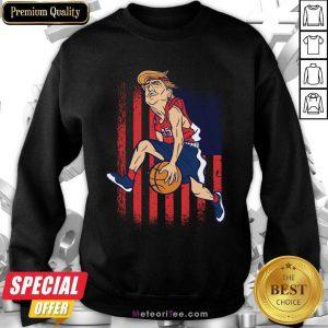 Donald Trump Playing Basketball 7 Sweatshirt - Design By Meteoritee.com
