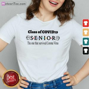 Official Class Of Covid 19 Senior The One That Survived Coronavirus V-neck