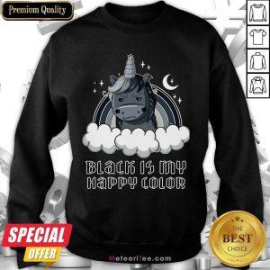 Unicorn 1 Black Is My Happy Color Sweatshirt - Design By Meteoritee.com
