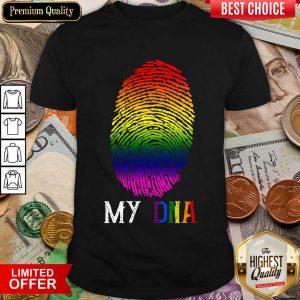 Excellent My DNA LBGT Shirt