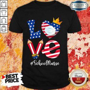 Love American Flag School Nurse Shirt