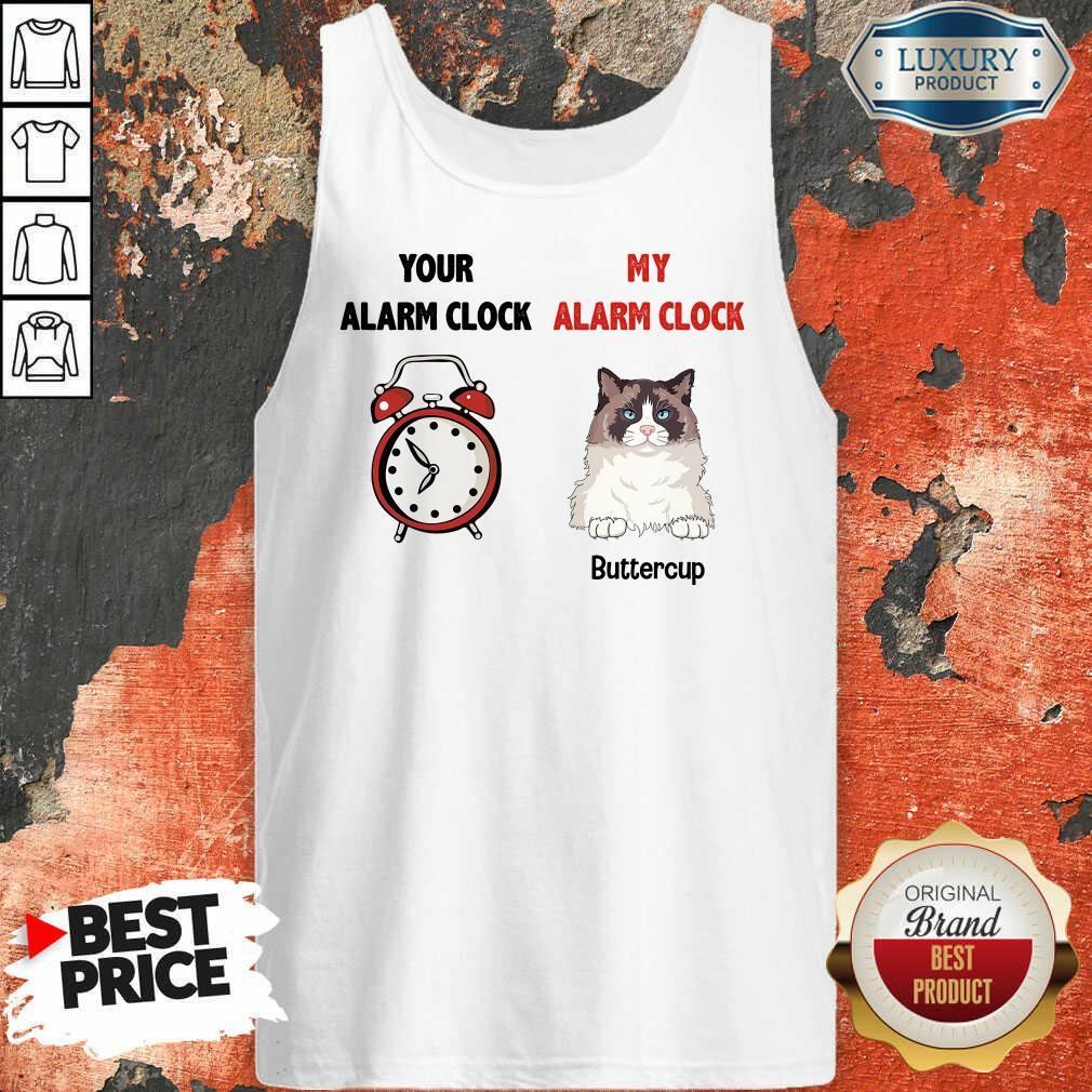 Cat Your Alarm Clock My Alarm Buttercup Tank Top