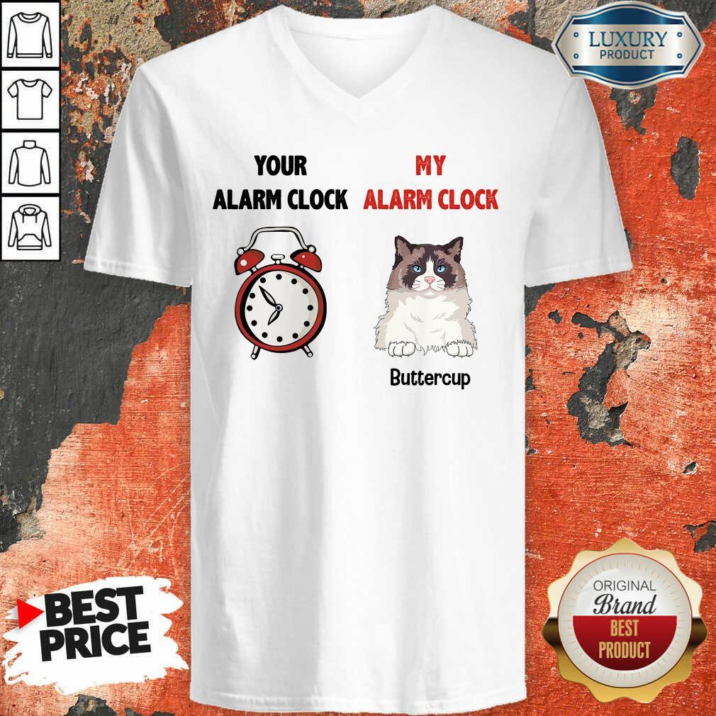 Cat Your Alarm Clock My Alarm Buttercup V-neck