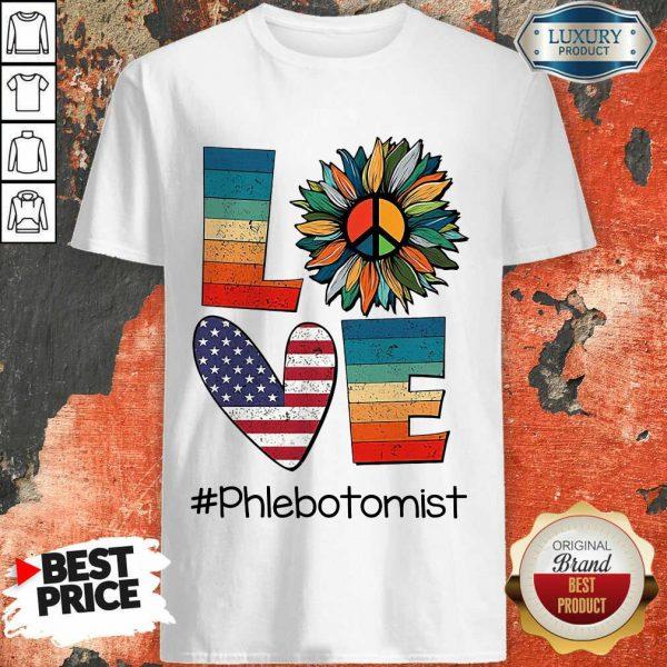 Vip American Love Phlebotomist Shirt