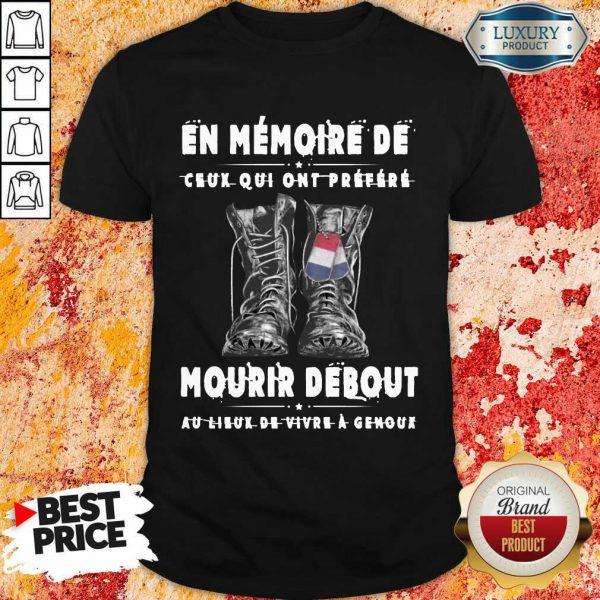 Vip En Memoire De Mourir Debout Shirt
